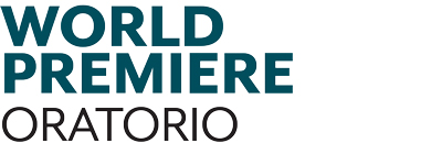 WorldPremiereOratorio